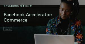 Facebook Accelerator: Commerce Program