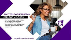 Savvy Fellowship Program for Aspiring and Early-Stage Entrepreneurs