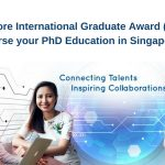 Singapore International Graduate Award SINGA PhD Scholarships