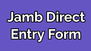 JAMB Direct Entry Form Approved Selling Points 2022